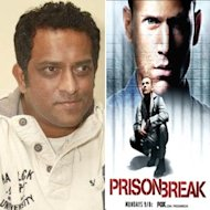 Anurag Basu To Remake 'Prison Break' For Indian Television