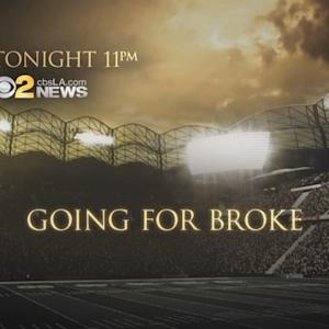 Tonight On CBS2 News At 11PM: Going For Broke