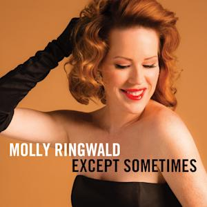"This CD cover image released by Concord Jazz shows ""Except Sometimes,"" by Molly Ringwald. (AP Photo/Concord Jazz)"