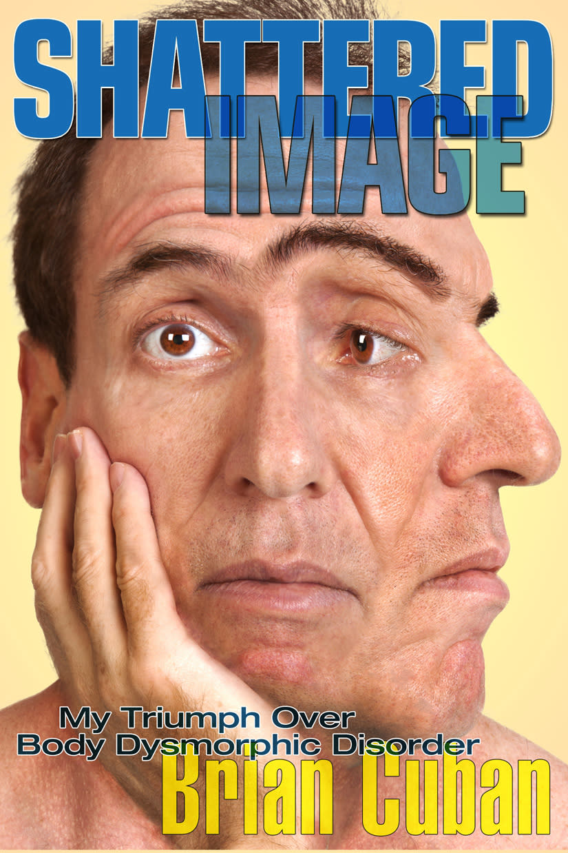 "This book cover image released by NetMinds shows ""Shattered Image: My Triumph Over Body Dysmorphic Disorder,"" by Brian Cuban. Cuban, brother of Dallas Mavericks owner Mark Cuban, wrote a self-published account of cocaine, alcohol and steroid abuse, a brush with suicide, visits to a psychiatric hospital and three failed marriages. (AP Photo/NetMinds)"