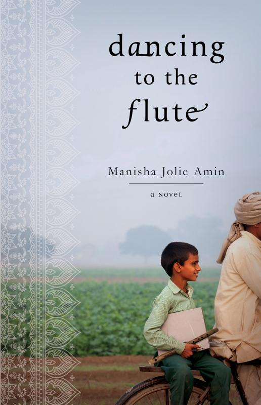 """This book cover image released by Atria shows """"Dancing to the Flute,"""" by Manisha Jolie Amin. (AP Photo/Atria)"""