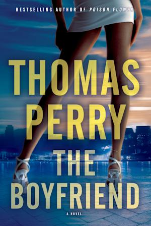 "This book cover image released by Mysterious Press shows ""The Boyfriend,"" by Thomas Perry. (AP Photo/Mysterious Press)"