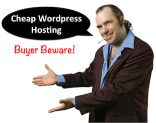 Cheap WordPress Hosting: Buyer Beware image cheap wordpress hosting