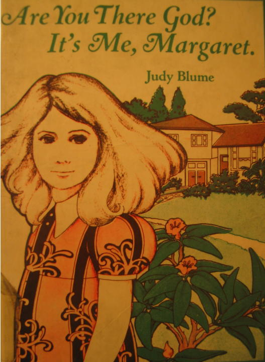 """Are You There, God? It's Me, Margaret"" by Judy Blume"