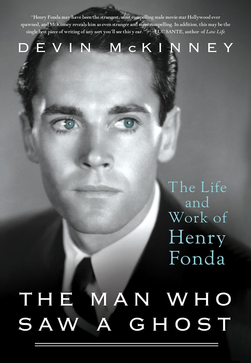 "This book cover image released by St. Martin's Press shows ""The Man Who Saw a Ghost: The Life and Work of Henry Fonda,"" by Devin McKinney)"