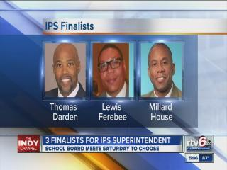 IPS superintendent search down to 3