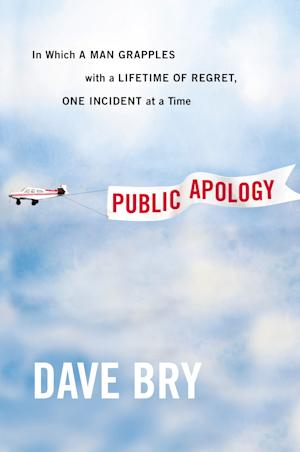 "This book cover image released by Grand Central Publishing shows ""Public Apology: In Which a Man Grapples With a Lifetime of Regret, One Incident at a Time."" by Dave Bry. (AP Photo/Grand Central Publishing)"