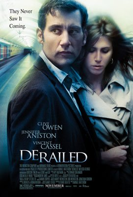 Clive Owen and Jennifer Aniston star in The Weinstein Company's Derailed