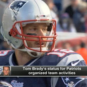 Will Tom Brady be at the New England Patriots OTAs?
