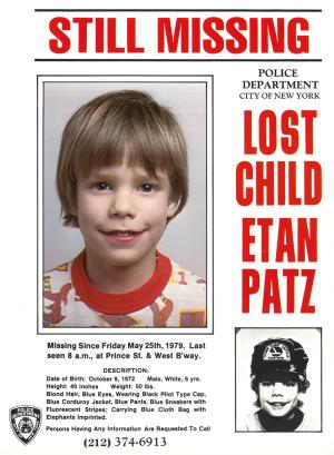 FILE - This undated file image provided by the New York Police Department shows a flyer distributed by the NYPD of Etan Patz, who vanished in New York on May 25, 1979. Pedro Hernandez of Maple Shade, N.J., charged with murder decades after Patz's disappearance, is due to learn Wednesday, May 15, 2013, whether a New York City judge believes there's enough evidence to bring the case to trial. (AP Photo/Courtesy New York Police Department)  EDITORIAL USE ONLY, FOR USE ONLY IN ILLUSTRATING EDITORIAL STORIES REGARDING THE DISAPPEARANCE OF ETAN PATZ OR OTHER MISSING CHILDREN