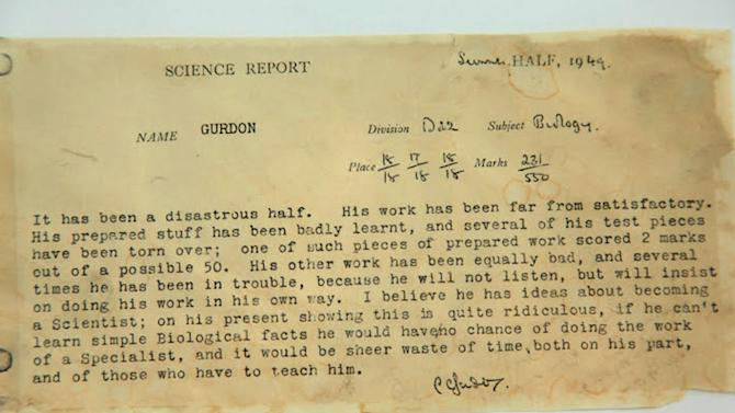 In this undated photograph taken by Nobel prize winner Sir John Gurdon of his Eton College Summer 1949 report card, which describes his idea for becoming a scientist ' on his present showing that is quite ridiculous' . The report card indicates that he was at that stage bottom of his class. Gurdon went on to study Zoology at Cambridge won the 2012 Nobel Prize for Medicine which he shared with Japanese scientist Shinya Yamanaka, that was announced in Stockholm, Monday Oct. 8, 2012 .(AP Photo/John Gurdon)