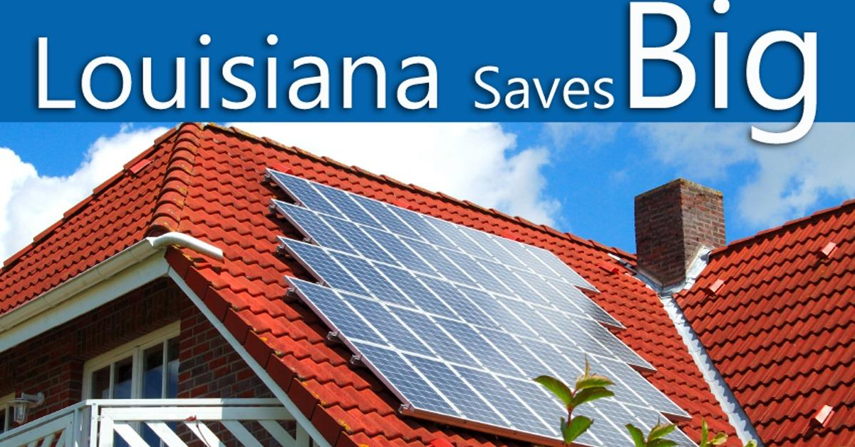 80% Of Solar Is Paid For Louisiana Homeowners