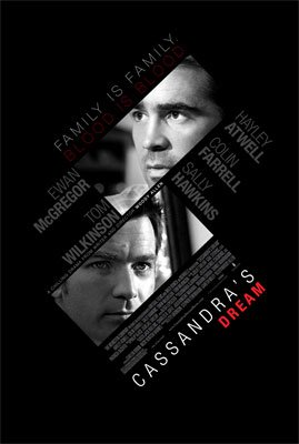 Ewan McGregor and Colin Farrell star in The Weinstein Company's Cassandra's Dream