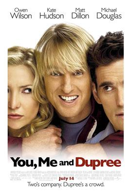 Owen Wilson , Kate Hudson and Matt Dillon star in Universal Pictures' You, Me and Dupree