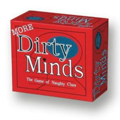 More Dirty Minds