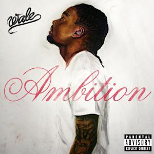 "In this CD cover image released by Maybach Music Group/Warner Bros., the latest release by Wale, ""Ambition,"" is shown. (AP Photo/Maybach Music Group/Warner Bros.)"