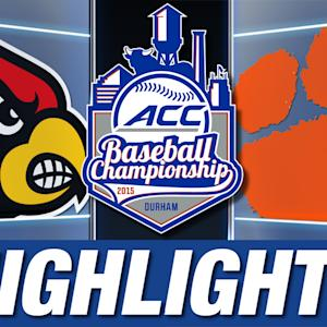 Louisville vs Clemson | 2015 ACC Baseball Championship Highlights