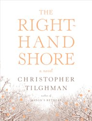 "In this book cover image released by Farrar, Straus and Giroux, ""The Right-Hand Shore,"" by Christopher Tilghman, is shown. (AP Photo/Farrar, Straus and Giroux)"