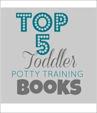 Top 5 Potty Training Books for Toddlers