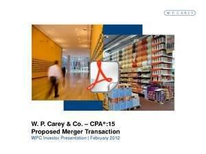 W. P. Carey Announces Proposed Acquisition of CPA:15 and Conversion to REIT