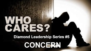 Diamond Leadership Series #5 Concern image who cares1