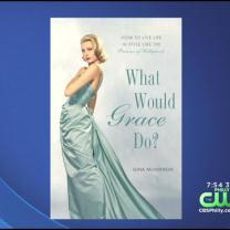 Author Talks About 'What Would Grace Do?' Book