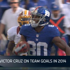 New York Giants Victor Cruz on team goals in 2014