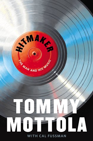 "This book cover image released by Grand Central Publishing shows ""Hitmaker: The Man and His Music,"" by Tommy Mottola with Cal Fussman. (AP Photo/Grand Central Publishing)"