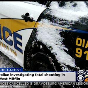 Police Investigating Fatal West Mifflin Shooting
