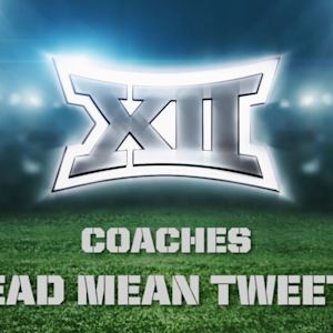 Big 12 Football Coaches Read Mean Tweets