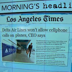 Headlines: Delta will not allow phone calls during flights
