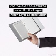 The Role of Collateral in a Digital Age image Collateral digital age 300x300