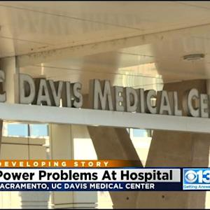 UC Davis Medical Center Cancels Some Procedures, Appointments Due To Power Outage