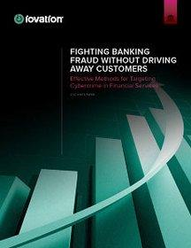 iovation White Paper Explains How Financial Institutions Can Reduce Fraud While Preserving the Customer Experience