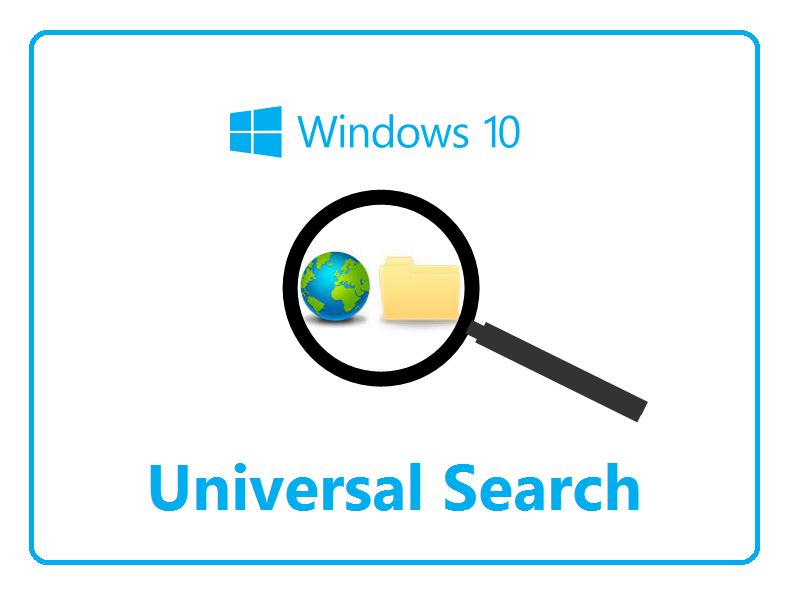 Get better search results with Windows 10's Universal Search feature