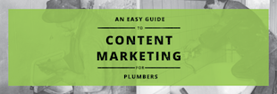 An Easy Guide to Content Marketing for Plumbers image An Easy Guide to Content Marketing for Plumbers