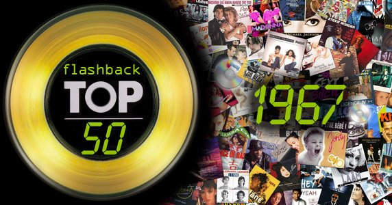 : Flashback Top 50 : qui tait n1 en juin 1967 ?