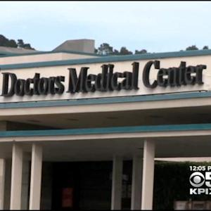 Doctors Medical Center's Uncertain Future Drives Away Health Care Workers