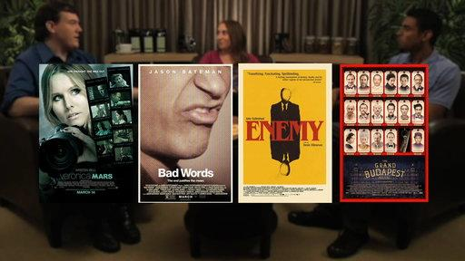 Preview: Veronica Mars, Bad Words, Enemy, the Grand Budapest Hotel