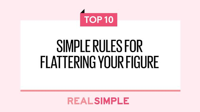 10 Simple Rules for Flattering Your Figure