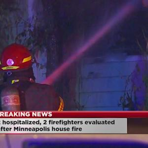 2 Hospitalized, 2 Firefighters Being Evaluated In Mpls. House Fire