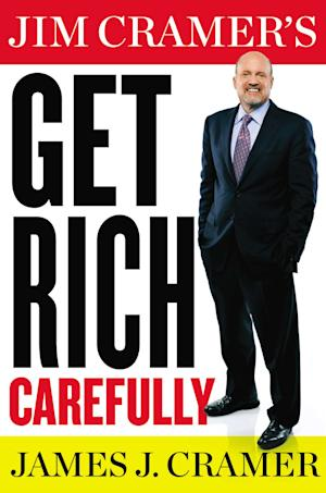 "This book cover image released by Blue Rider Press shows ""Get Rich Carefully,"" by James J. Cramer. (AP Photo/Blue Rider Press)"