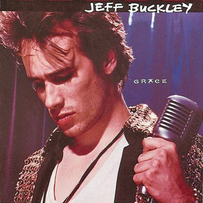 4. Jeff Buckley: Lover, You Should&amp;#39;ve Come Over