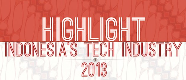 highlight industri teknologi indonesia 2013