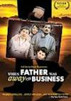 Poster of When Father Was Away on Business