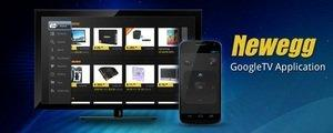 Newegg Enters Smart TV Space With New Google TV App