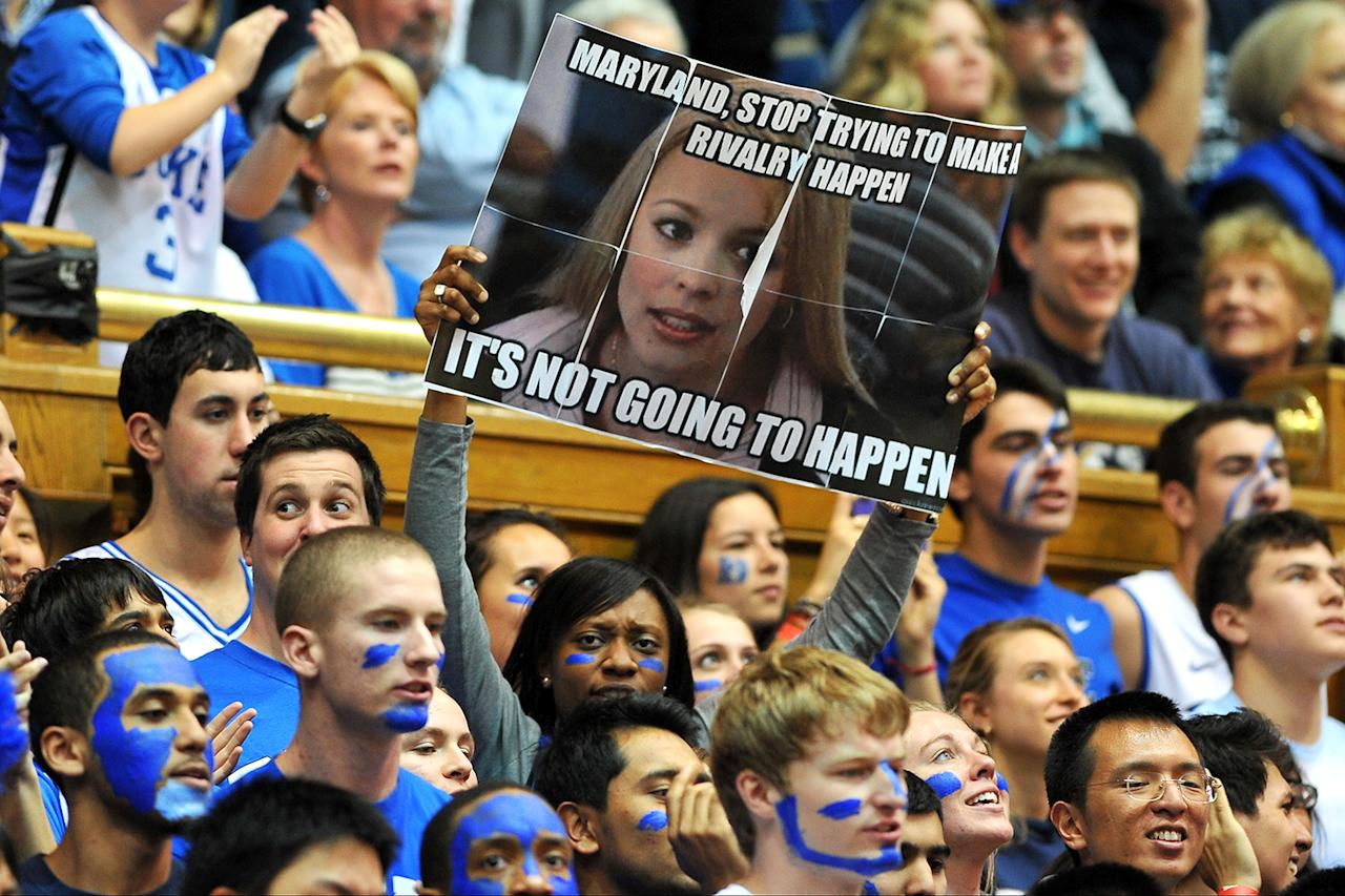 A fan of the Duke Blue Devils holds a sign during a game against the Maryland Terrapins at Cameron Indoor Stadium on January 26, 2013 in Durham, North Carolina. Duke defeated Maryland 84-64. (Photo by Lance King/Getty Images)
