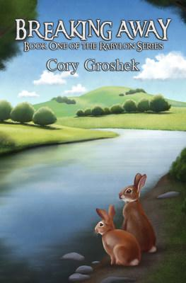 Breaking Away: Book One of the Rabylon Series by Cory Groshek, available now on Kindle and in paperback.