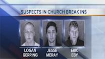 Men suspected in church break-ins