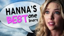 Hanna?s Best One Liners From Pretty Little Liars